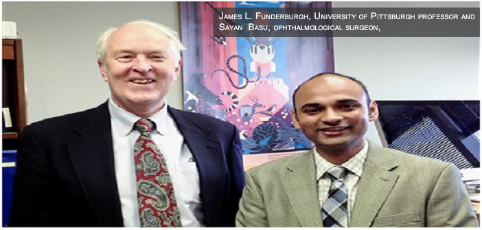 James L. Funderburgh, University of Pittsburgh professor and Sayan  Basu, ophthalmological surgeon